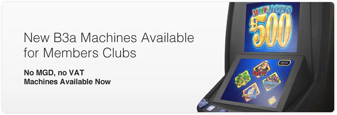 New B3a Machines Available For Members Clubs